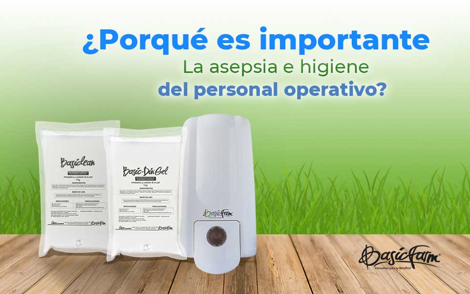 ¿Porqué es importante la asepsia e higiene del personal operativo?