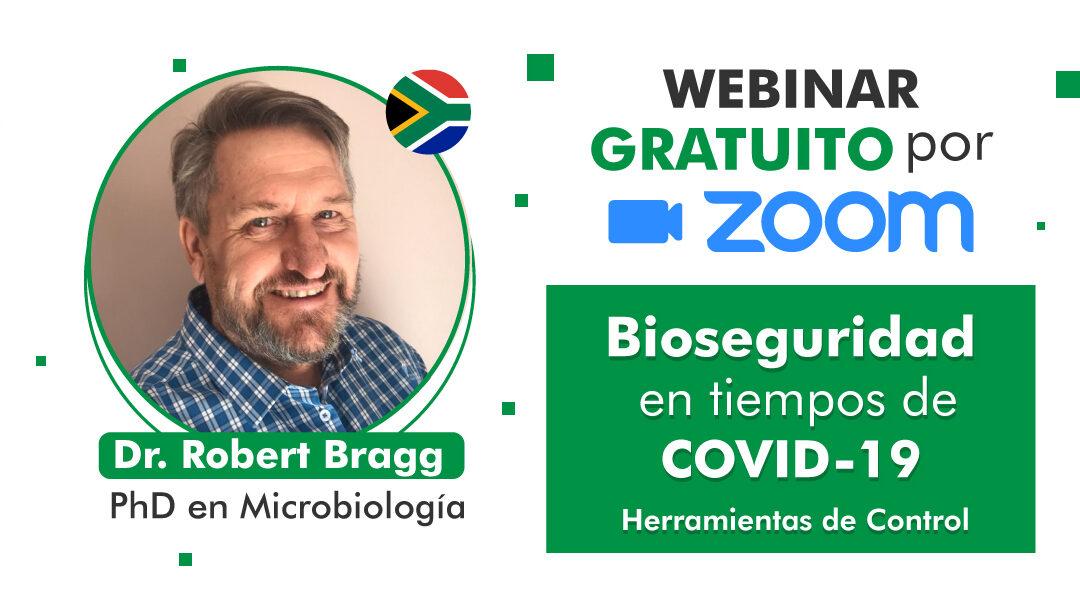 Relevancia de la bioseguridad en el marco del COVID-19 y uso correcto de Virukill-Sporekill | Webinar Prof. Robert Bragg