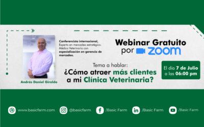 Cómo atraer más clientes a mi clínica veterinaria   Webinar Dr. Andrés Giraldo