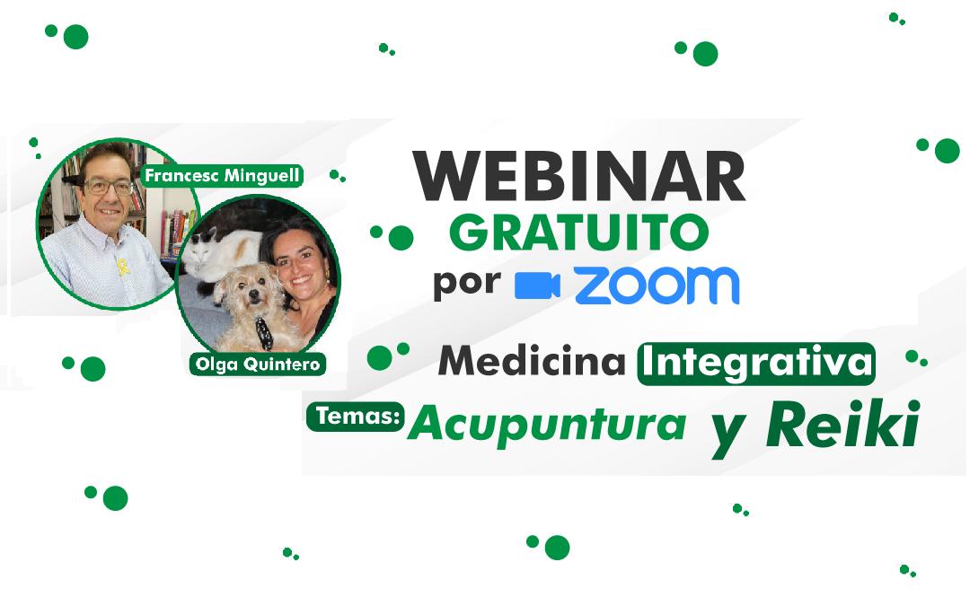 Medicina Veterinaria Integrativa | Webinar Dra. Olga Quintero y Dr. Francesc Minguell