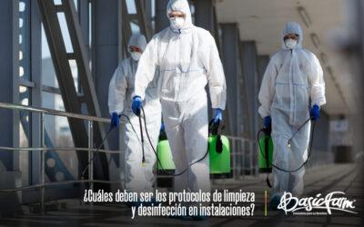 ¿Cuáles deben ser los protocolos de limpieza y desinfección en instalaciones?