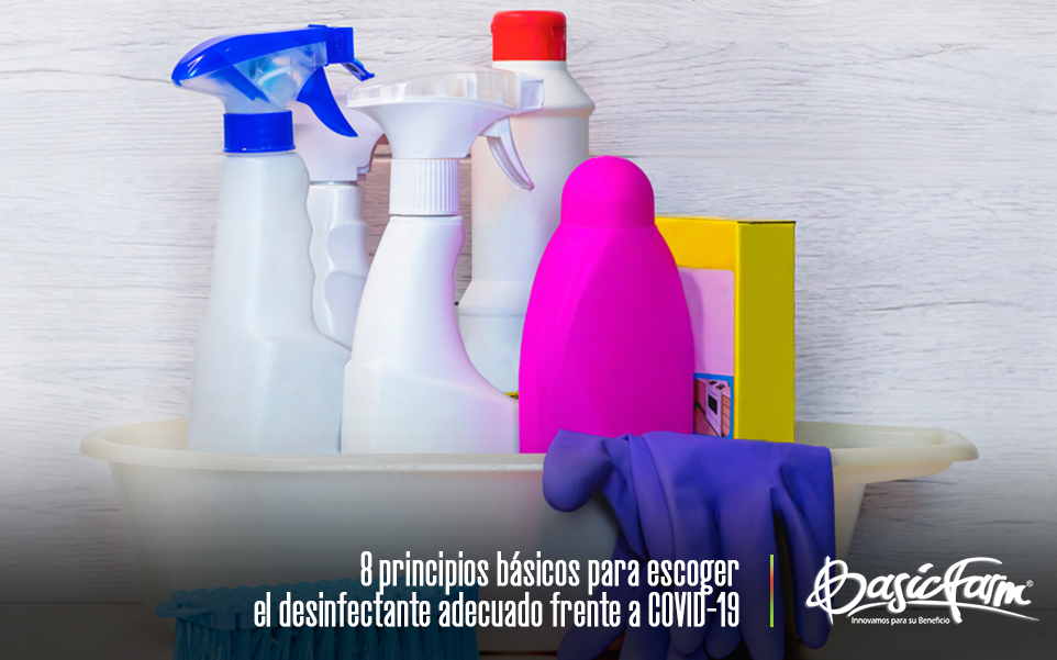 8 principios básicos para escoger el desinfectante adecuado frente a COVID-19
