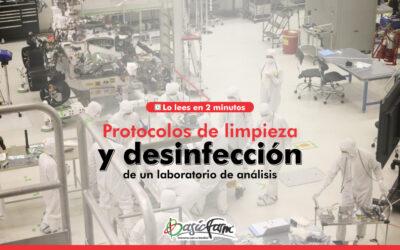 Protocolos de limpieza y desinfección de un laboratorio de análisis