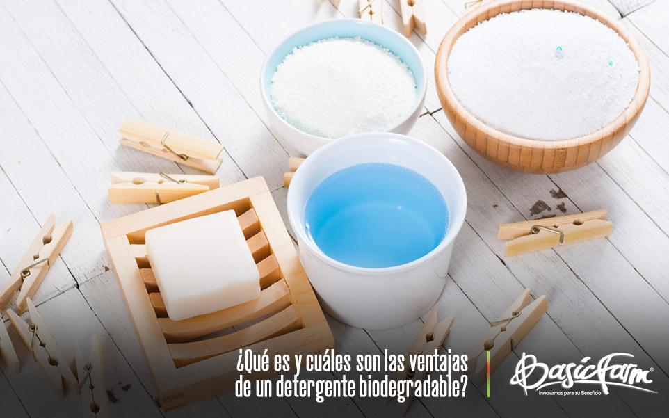 ¿Qué es y cuáles son las ventajas de un detergente biodegradable?
